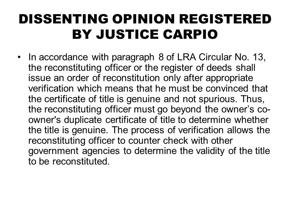 DISSENTING OPINION REGISTERED BY JUSTICE CARPIO