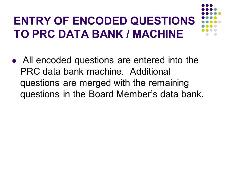 ENTRY OF ENCODED QUESTIONS TO PRC DATA BANK / MACHINE