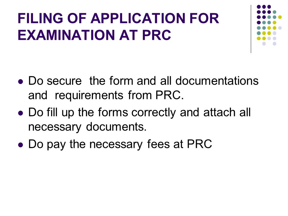 FILING OF APPLICATION FOR EXAMINATION AT PRC