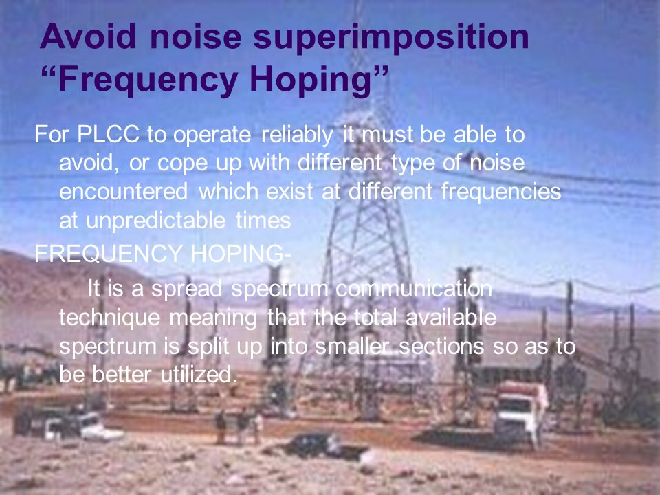Avoid noise superimposition Frequency Hoping