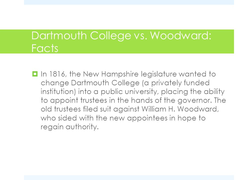 Dartmouth College vs. Woodward: Facts