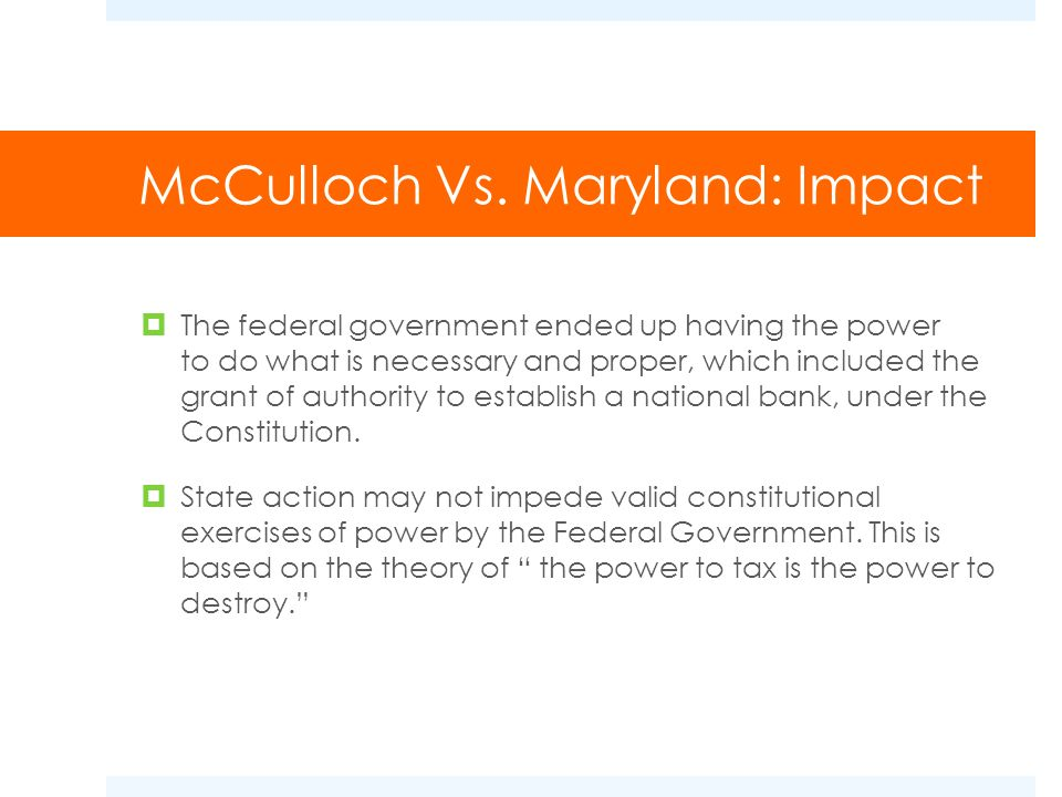 McCulloch Vs. Maryland: Impact