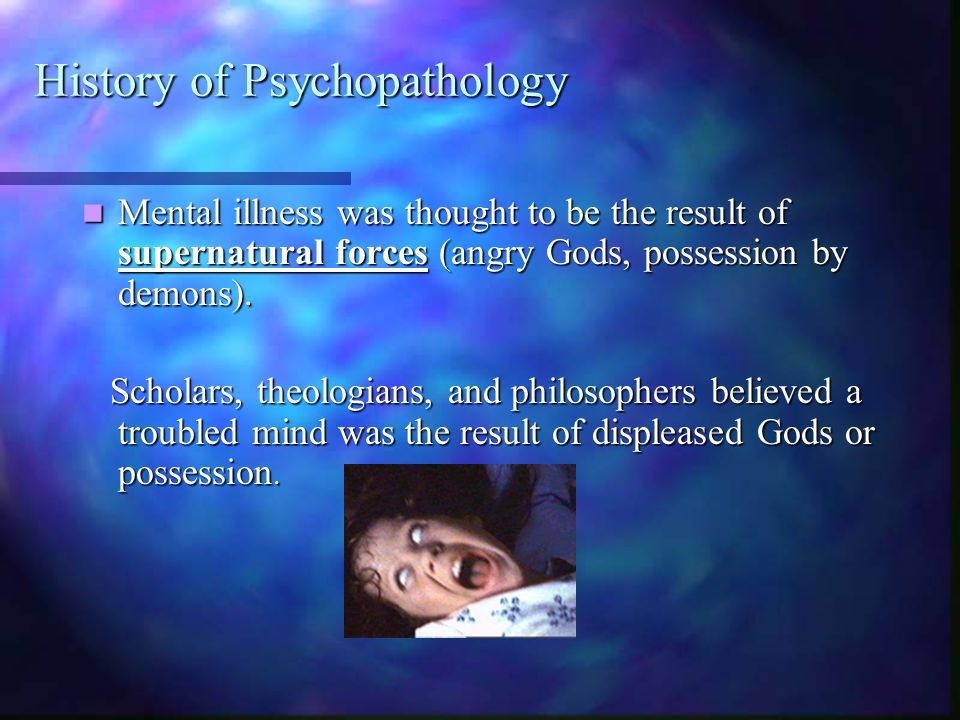 History of Psychopathology