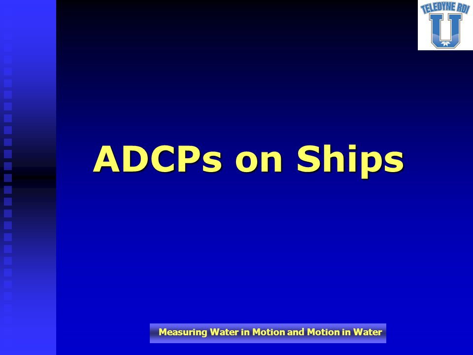 ADCPs on Ships
