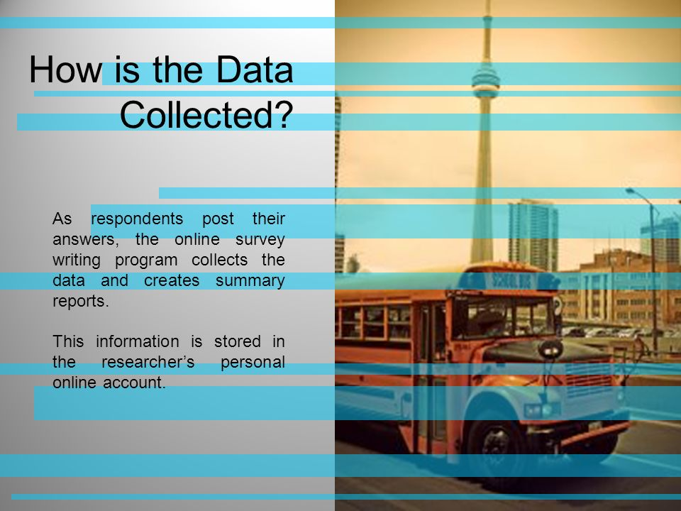 How is the Data Collected