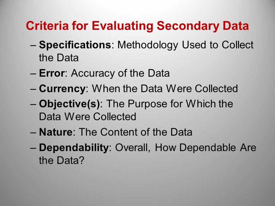 Criteria for Evaluating Secondary Data