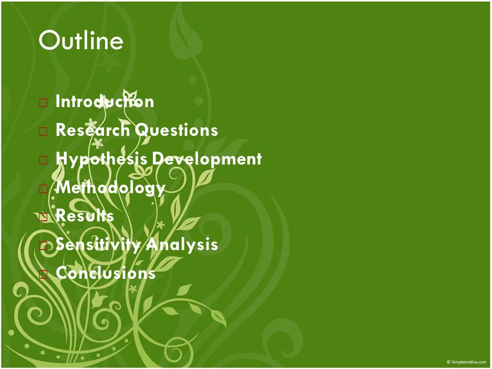Outline Introduction Research Questions Hypothesis Development