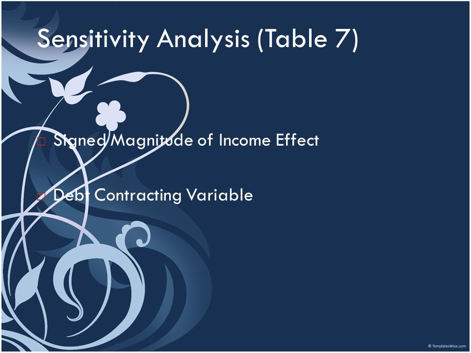 Sensitivity Analysis (Table 7)