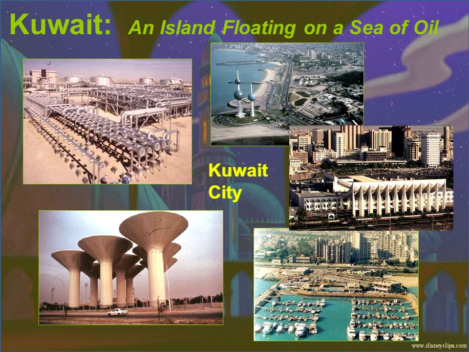 Kuwait: An Island Floating on a Sea of Oil