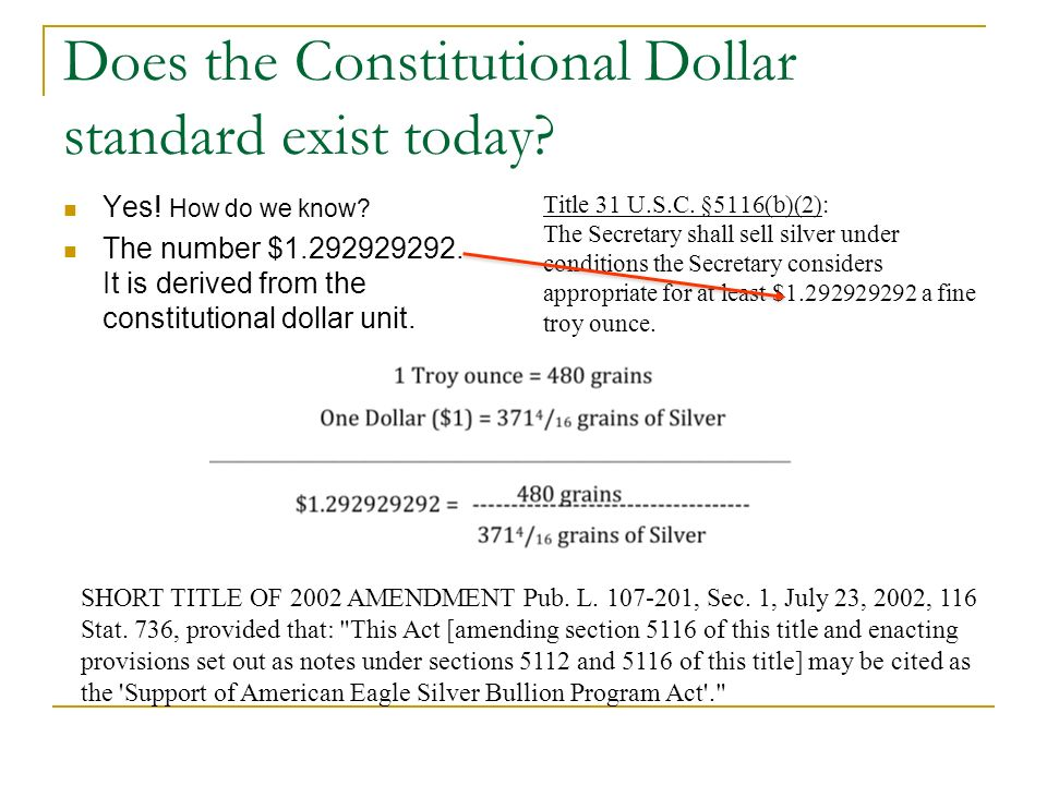 Does the Constitutional Dollar standard exist today