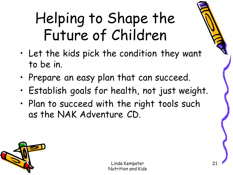 Helping to Shape the Future of Children