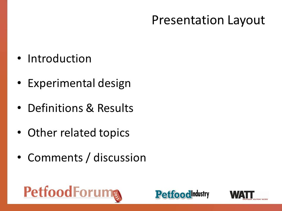 Presentation Layout Introduction Experimental design