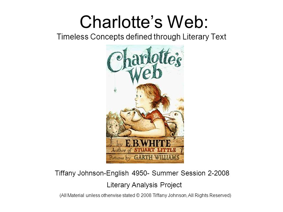 Charlotte's Web: Timeless Concepts defined through Literary Text