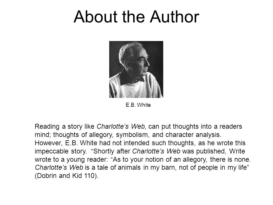 About the Author E.B. White.