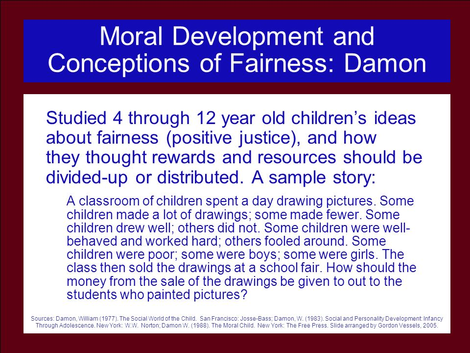 Moral Development and Conceptions of Fairness: Damon