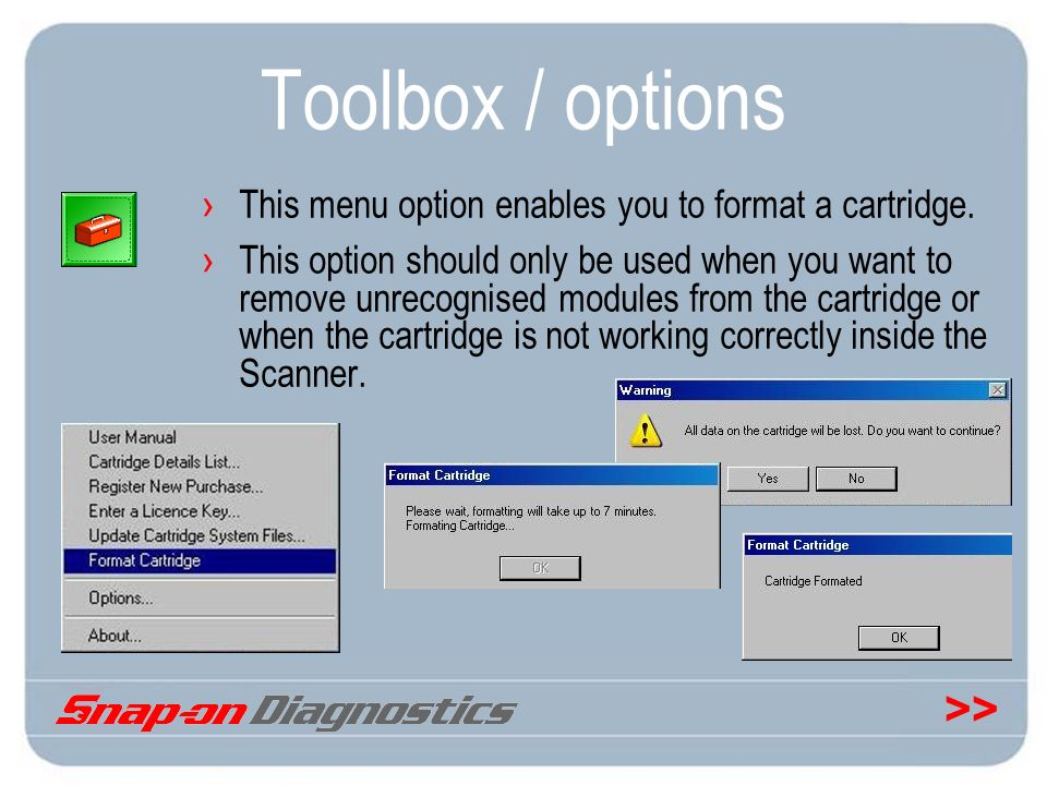 Toolbox / options This menu option enables you to format a cartridge.
