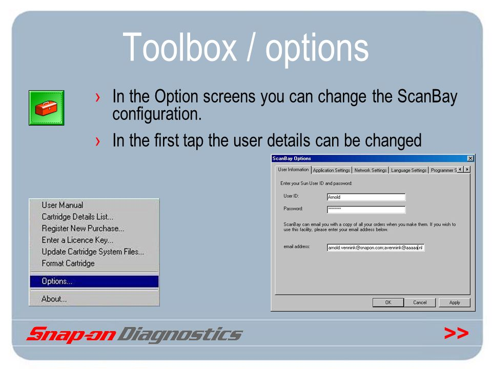Toolbox / options In the Option screens you can change the ScanBay configuration.
