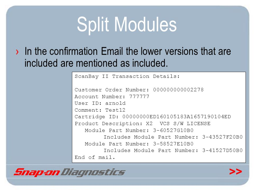 Split Modules In the confirmation  the lower versions that are included are mentioned as included.