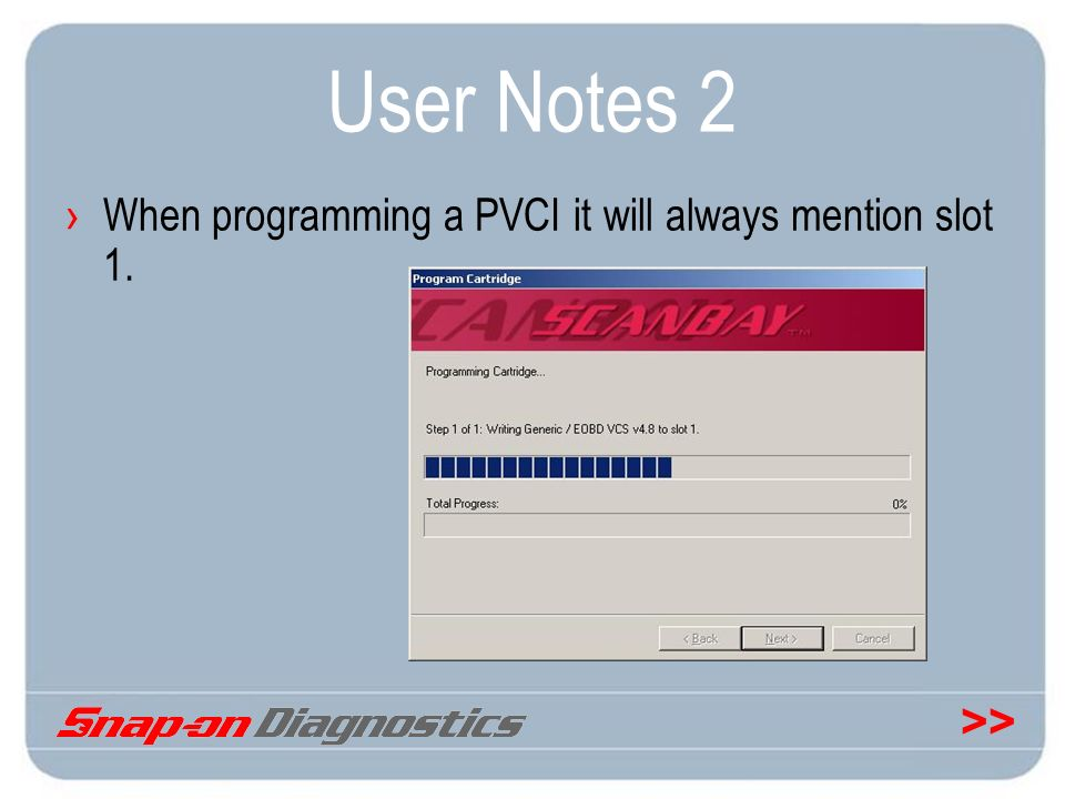User Notes 2 When programming a PVCI it will always mention slot 1.
