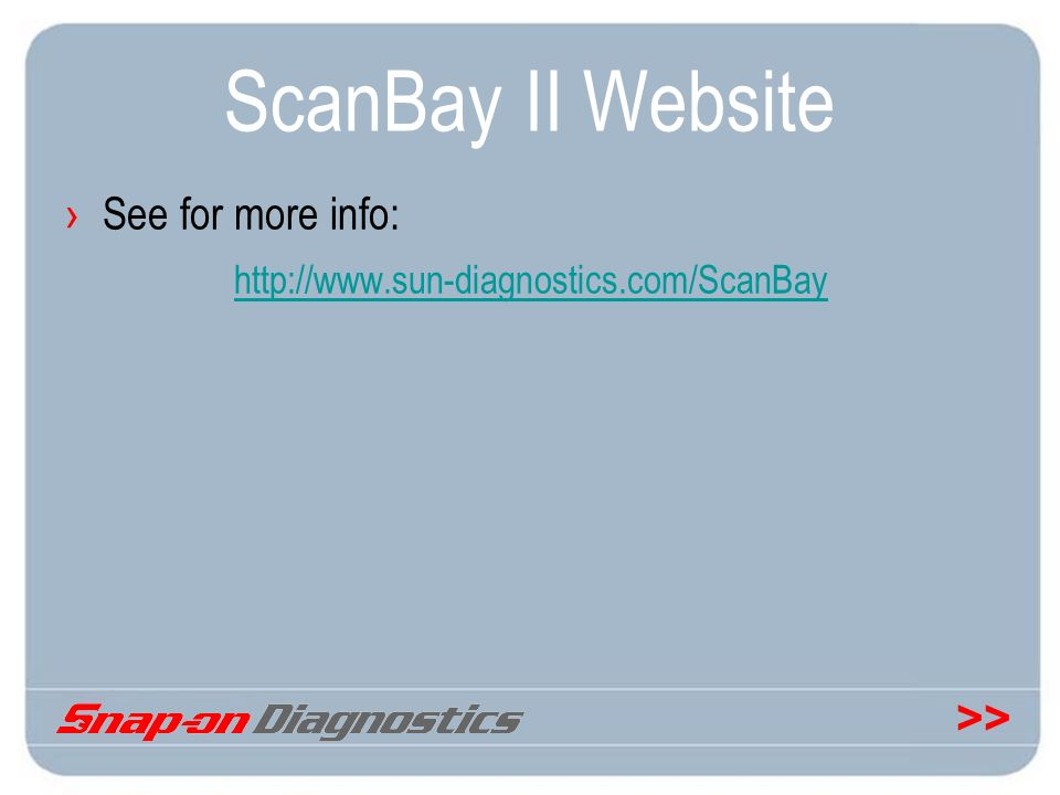 ScanBay II Website See for more info: