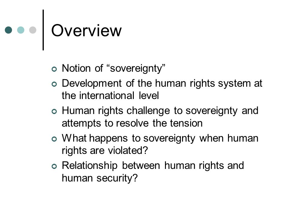 Overview Notion of sovereignty
