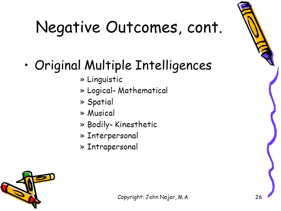 Negative Outcomes, cont.