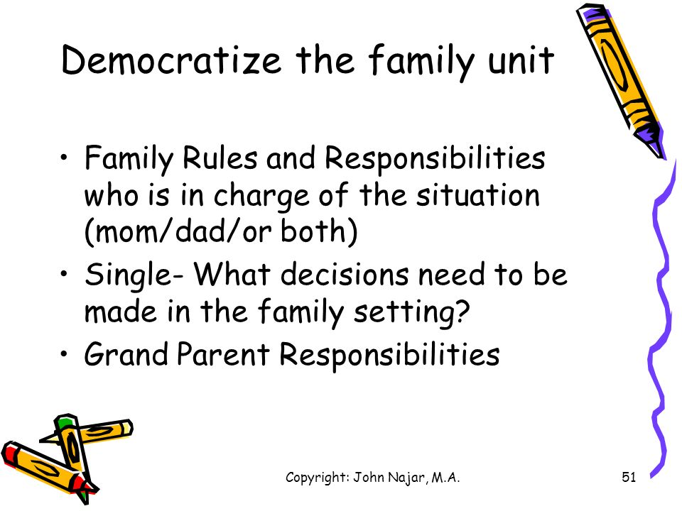 Democratize the family unit