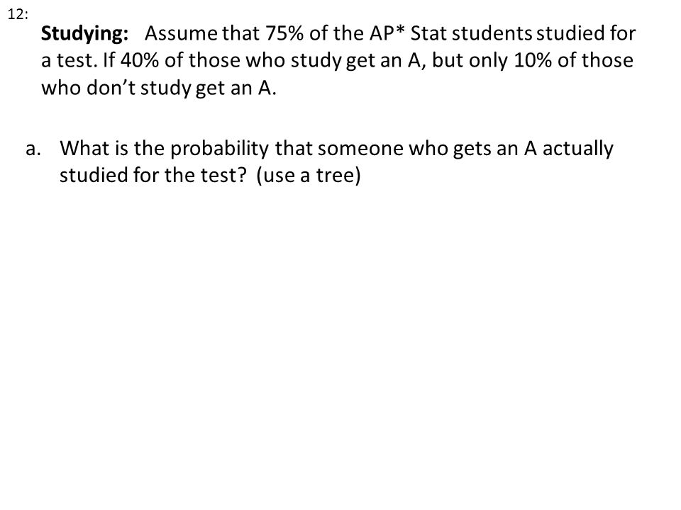 What is the probability that someone who gets an A actually
