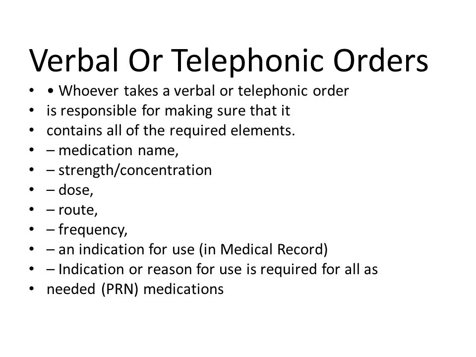 Verbal Or Telephonic Orders
