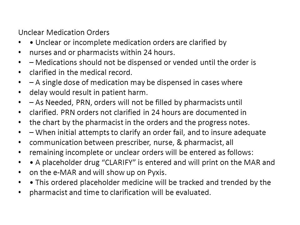 Unclear Medication Orders