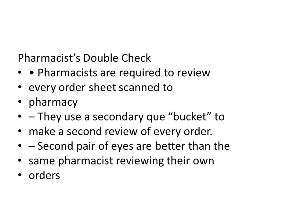 Pharmacist's Double Check