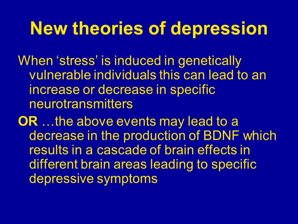 New theories of depression