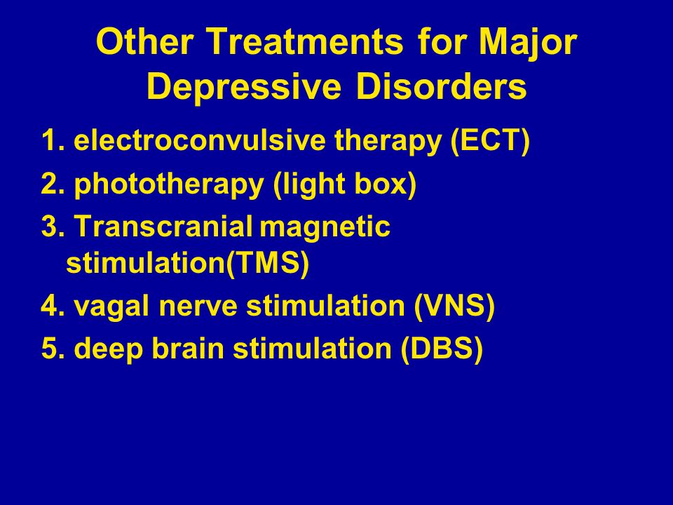 Other Treatments for Major Depressive Disorders