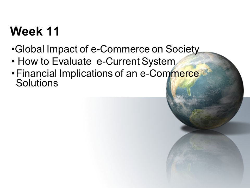 Week 11 Global Impact of e-Commerce on Society