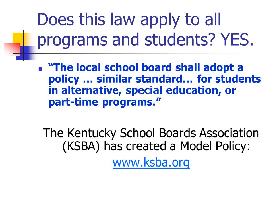 Kentucky's No Pass/No Drive Law (KRS ) - ppt download