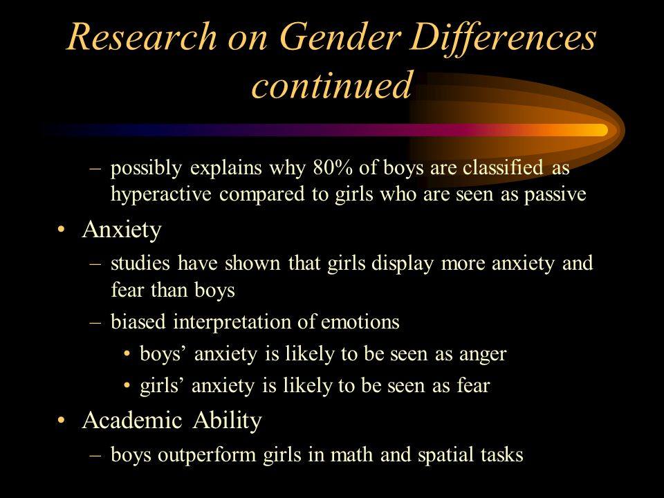 Research on Gender Differences continued