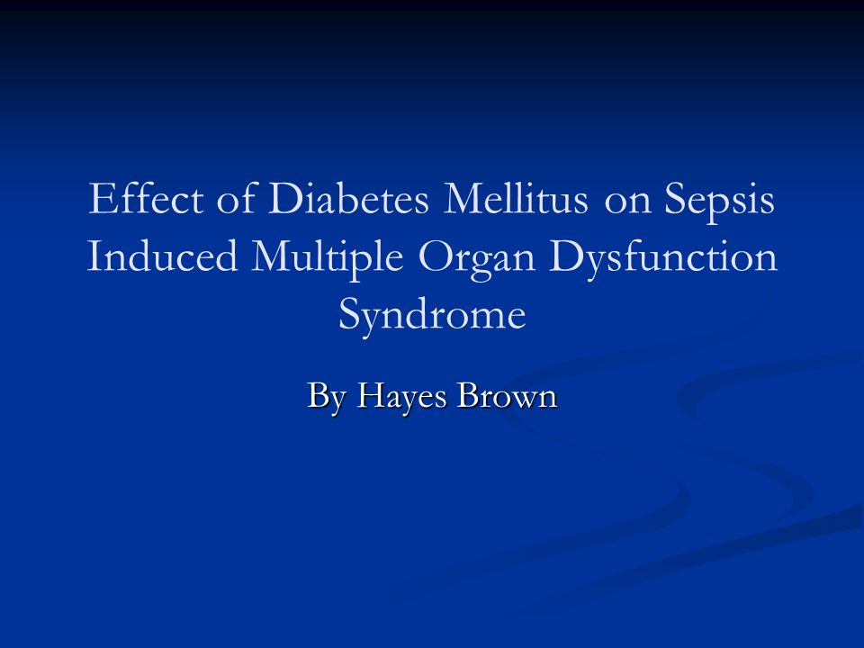 Effect of Diabetes Mellitus on Sepsis Induced Multiple Organ Dysfunction Syndrome