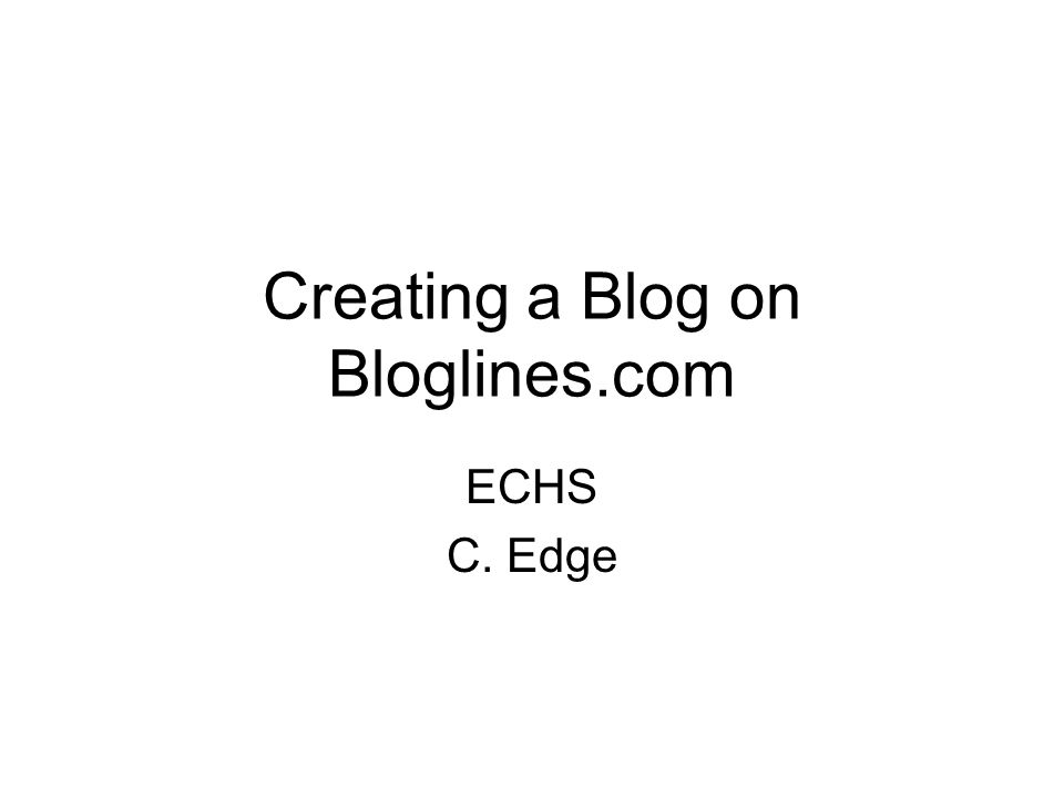Creating a Blog on Bloglines.com