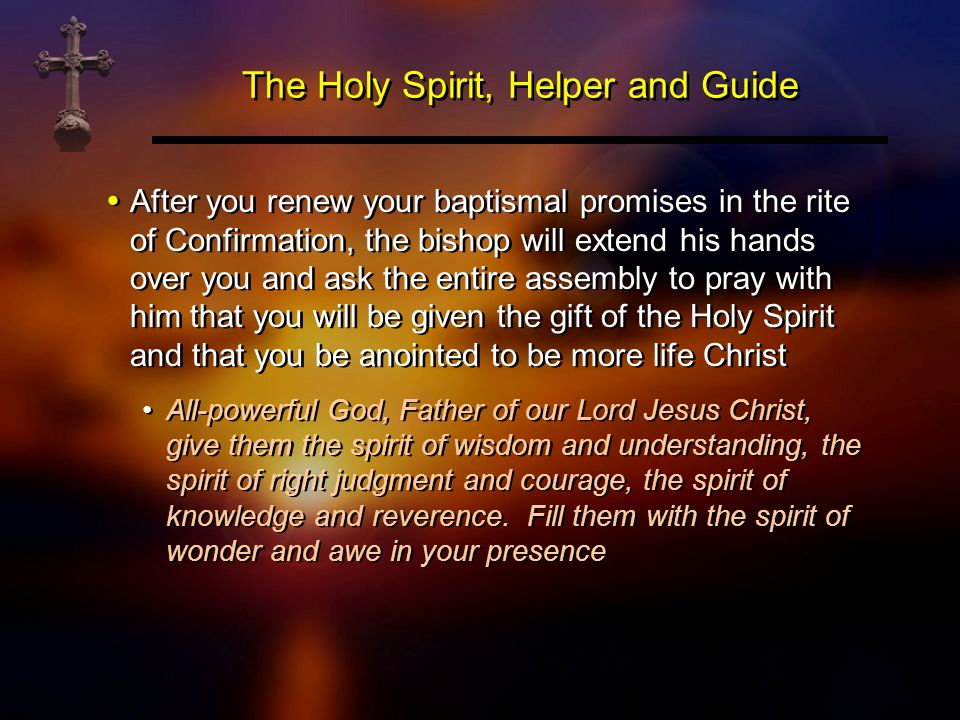 The Holy Spirit, Helper and Guide