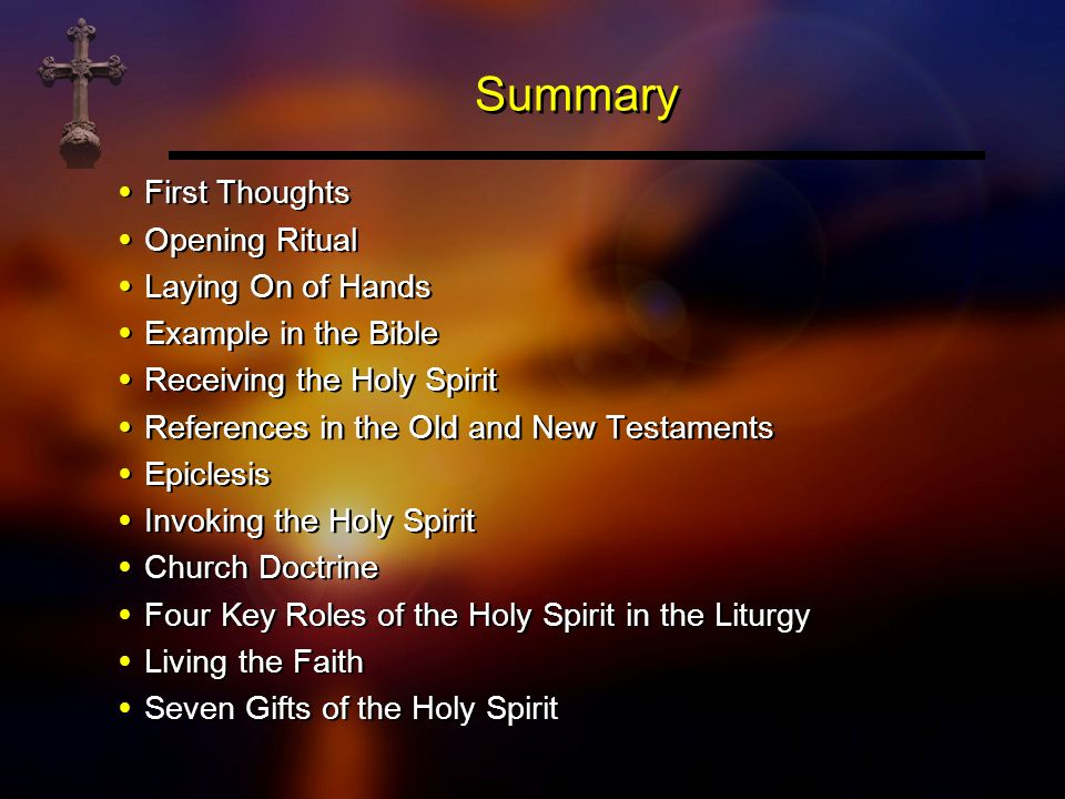 Summary First Thoughts Opening Ritual Laying On of Hands