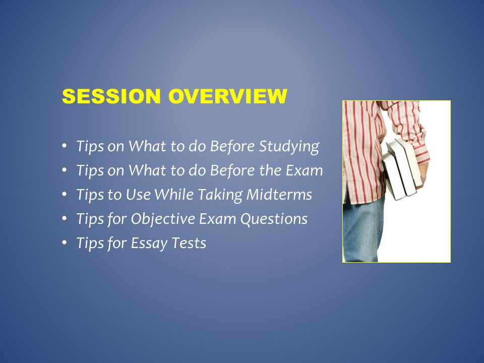 Session Overview Tips on What to do Before Studying