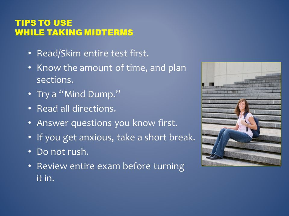 Tips to Use While Taking Midterms