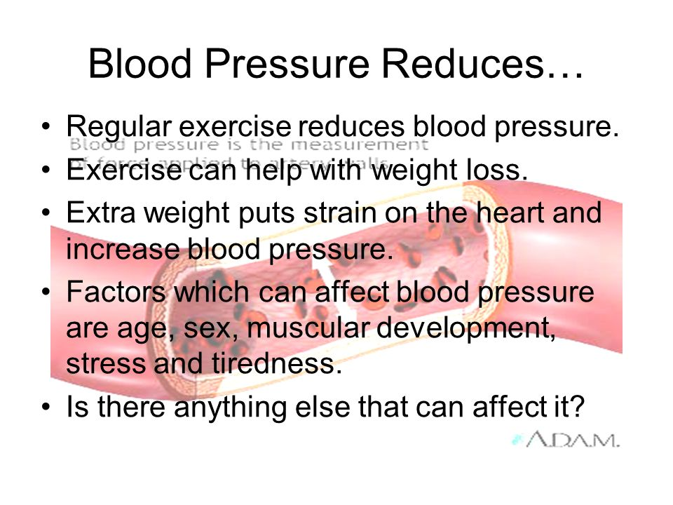 Blood Pressure Reduces…