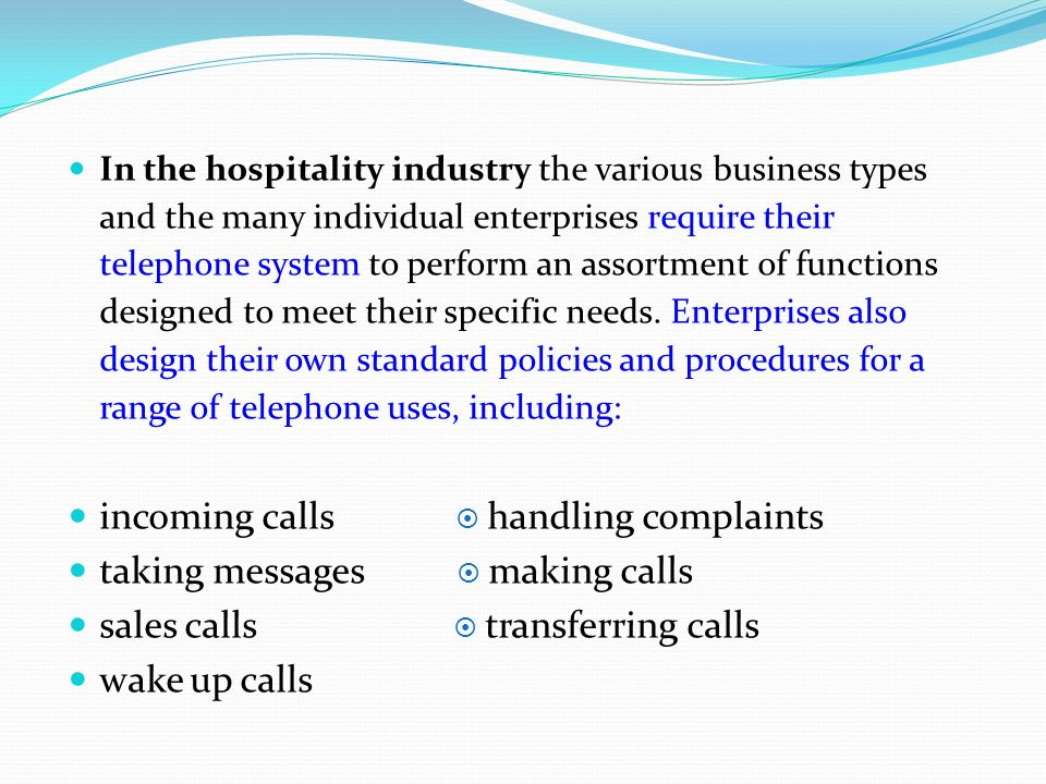 incoming calls  handling complaints taking messages  making calls