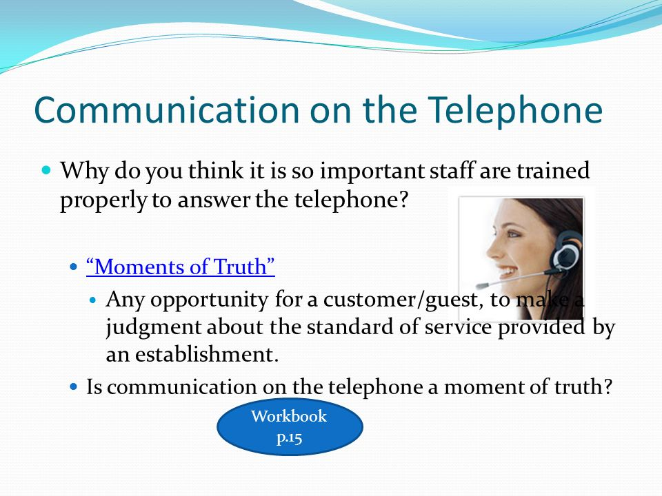Communication on the Telephone