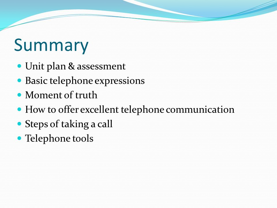 Summary Unit plan & assessment Basic telephone expressions