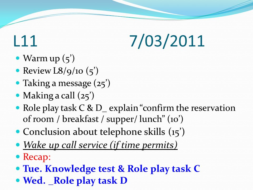 L11 7/03/2011 Conclusion about telephone skills (15')