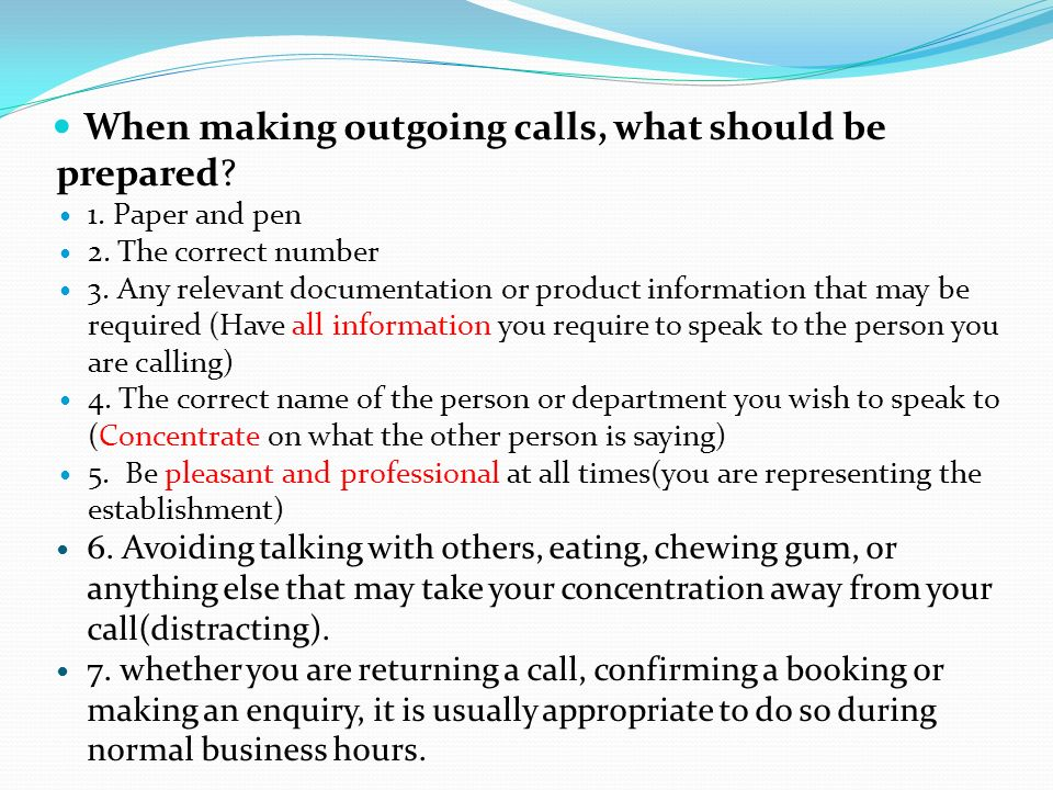 When making outgoing calls, what should be prepared