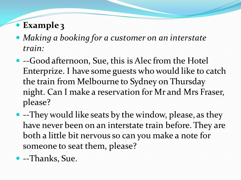 Example 3 Making a booking for a customer on an interstate train: