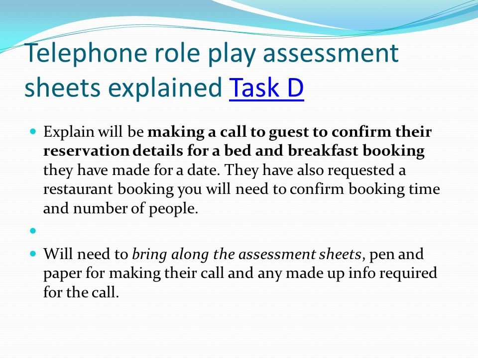 Telephone role play assessment sheets explained Task D